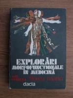 Anticariat: Florea Marin - Explorari morfofunctionale in medicina