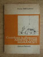 Florea Stanculescu - Contributii la afirmarea arhitecturii romanesti