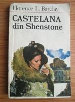 comperta: Florence L. Barclay - Castelana din Shenstone