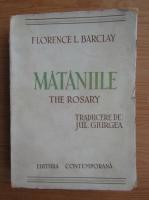 Florence L. Barclay - Mataniile (aproximativ 1940)