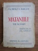 Anticariat: Florence L. Barclay - Mataniile (editie veche, traducerea de Jul Giurgea)