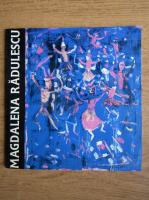 Anticariat: Florenta Ivaniuc - Magdalena Radulescu, pictura si grafica