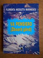 Anticariat: Florenta Nicoleta Marinescu - Va pensiero