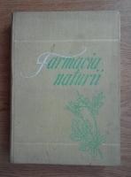 Anticariat: Florentin Craciun, Ovidiu Bojor, Mircea Alexan - Farmacia naturii (volumul 1)