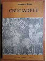 Florentina Cazan - Cruciadele