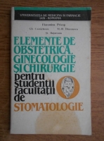 Anticariat: Florentina Pricop - Elemente de obstetrica, ginecologie si chirurgie pentru studentii facultatii de stomatologie