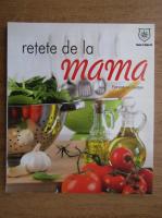 Anticariat: Florentina Zaidan - Retete de la mama