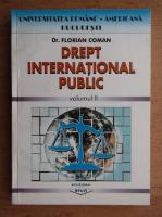 Florian Coman - Drept international public (volumul 2)