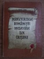 Florian Dudas - Manuscrisele romanesti medievale din Crisana