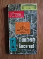 Anticariat: Florian Georgescu - Monumente din Bucuresti. Ghid