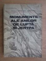 Anticariat: Florian Tuca - Monumente ale anilor de lupta si jertfa