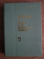 Florian Urseanu - Probleme de chimie si de tehnologie chimica