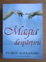 Anticariat: Florin Alexandru - Magia despartirii