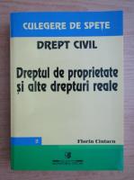 Anticariat: Florin Ciutacu - Drept civil roman. Dreptul de proprietate si alte drepturi reale
