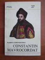 Florin Constantiniu - Constantin Mavrocordat