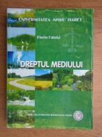 Anticariat: Florin Fainisi - Dreptul mediului