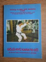 Florin Gheorghe Mageriu - Goju-Ryu Karate-Do