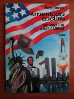 Anticariat: Florin Ionescu - American english. Dictionar de americanisme