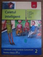 Florin Ionita - Caietul inteligent. Literatura, limba romana, comunicare pentru clasele a V-a semestrul al II-lea