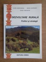 Florin Maracineanu - Dezvolate rurala. Politici si strategii