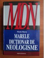 Anticariat: Florin Marcu - Marele Dictionar de Neologisme