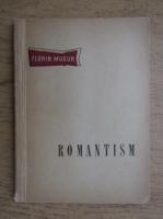 Florin Mugur - Romantism
