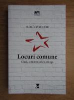 Florin Poenaru - Locuri comune