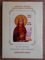 Anticariat: Florin Serbanescu - Neagoe Basarb, Domnitorul Tarii Romanesti. Argumente pentru canonizare