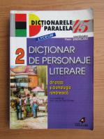 Florin Sindrilaru - Dictionar de personaje literare din proza si din dramaturgia romaneasca (volumul 2)