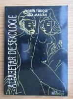 Florin Tudose, Ana Marian - Alfabetar de sexologie