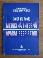Anticariat: Florina Filip - Caiet de teste. Medicina interna, aparat respirator