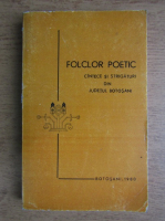 Folclor poetic, cantece si strigaturi din judetul Botosani