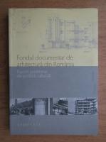 Fondul documentar de arhitectura din Romania