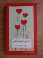 Anticariat: Ford Madox Ford - Un soldat de nadejde