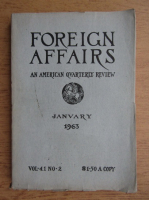 Foreign affairs. An american quarterly review, nr. 2, volumul 41, ianuarie 1963