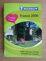 Anticariat: France 2006. 1000 maison d'hote et hotels de charme