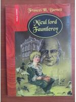Frances H. Burnett - Micul lord Fauntleroy