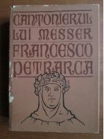 Francesco Petrarca - Cantonierul lui Messer