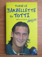Anticariat: Francesco Totti - Barzellette su Totti