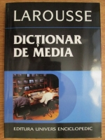 Francis Balle - Larousse. Dictionar de media