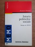 Anticariat: Francis Demier - Istoria politicilor sociale (Europa, sec. XIX-XX)