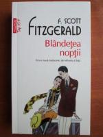 Francis Scott Fitzgerald - Blandetea noptii (Top 10+)