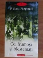 Francis Scott Fitzgerald - Cei frumosi si blestemati