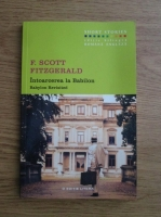Francis Scott Fitzgerald - Intoarcerea la Babilon