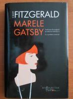 Francis Scott Fitzgerald - Marele Gatsby (coperti cartonate)