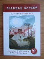 Francis Scott Fitzgerald - Marele Gatsby. Repovestire de Sean Connolly