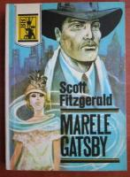 Francis Scott Fitzgerald - Marele Gatsby