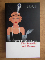 Anticariat: Francis Scott Fitzgerald - The beautiful and Damned