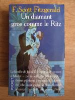 Francis Scott Fitzgerald - Un diamant gros comme le Ritz