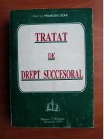 Francisc Deak - Tratat de drept succesoral